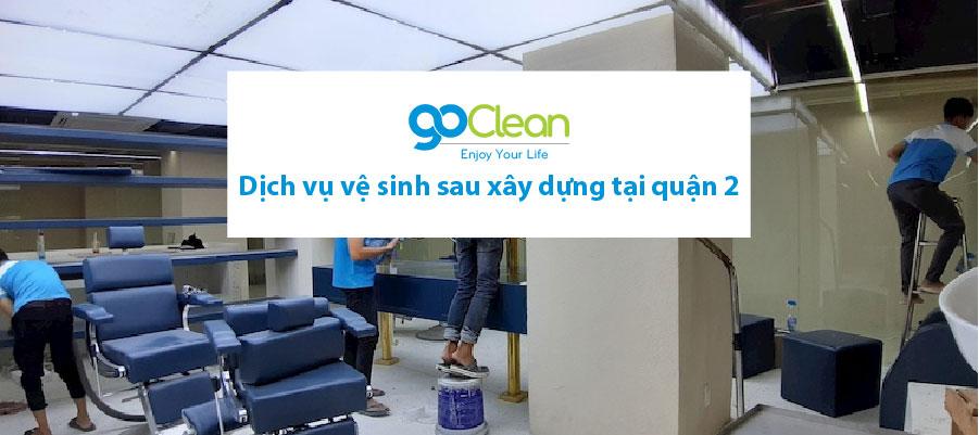 Dịch vụ vệ sinh sau xây dựng tại quận 2